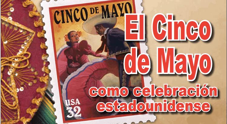 El Cinco de Mayo como celebración estadounidense